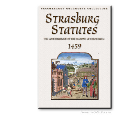 The Strasburg Statutes. Early Libros y Textos Masónicoss.
